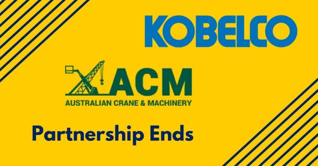 Kobelco Australia Crane Machinery Ends Partnership